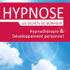 Hypnose Les secrets du bonheur