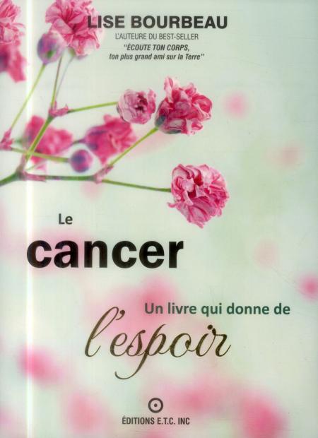 Le cancer Un livre qui donne de l'espoir