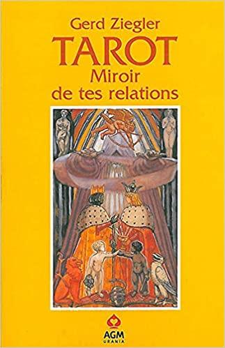 TAROT Miroir de tes relations